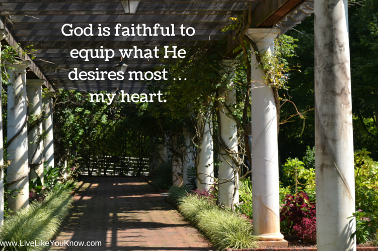 God is faithful to equip that what He desires