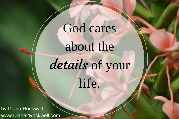 God cares about the details of your